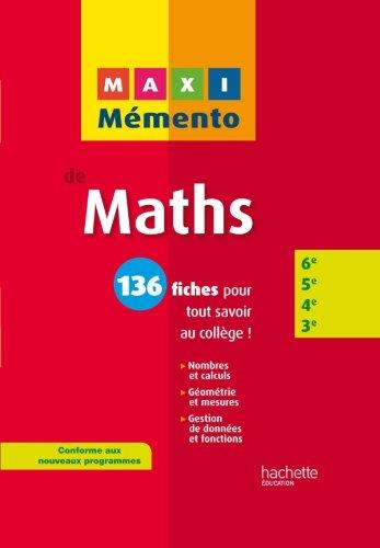9782011604040: MAXI MEMENTO - Maths 6e-5e-4e-3e