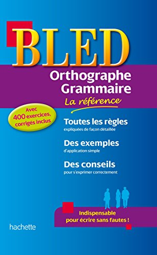 9782011604316: Bled Orthographe-Grammaire (Bled Référence)