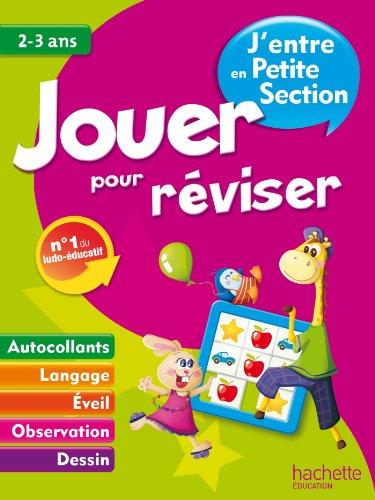 9782011608178: Jouer pour réviser - J'entre en petite section 2-3ans