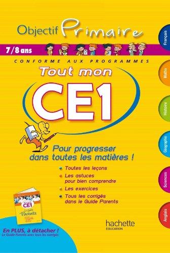 9782011608802: OBJECTIF PRIMAIRE - Tout mon CE1