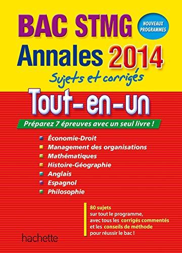 9782011608994: Annales Bac 2014 - Tout en un Terminale STMG