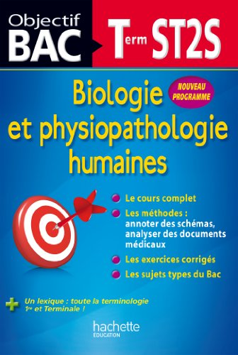 9782011609052: Objectif Bac - Biologie et physiopathologie humaines Terminale ST2S