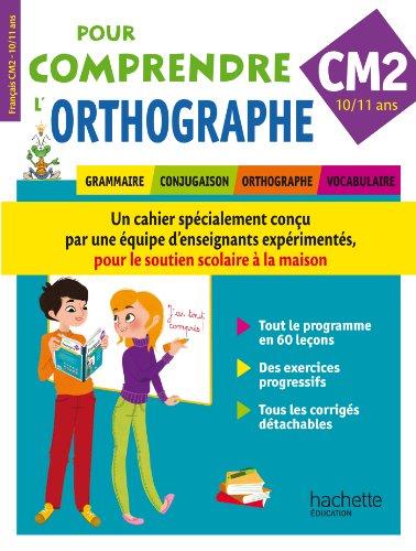Pour Comprendre L'Orthographe CM2