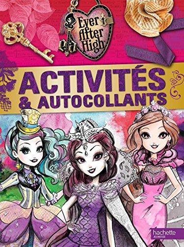 9782011610256: Activit�s et autocollants Ever After High