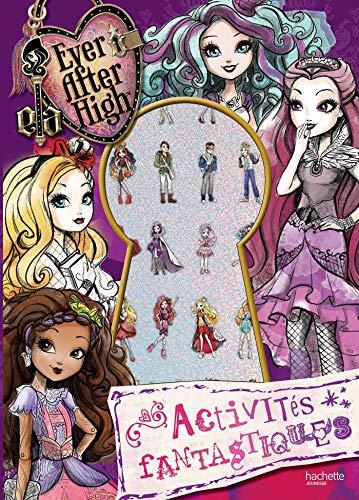 9782011610331: Ever after High / Activités fantastiques