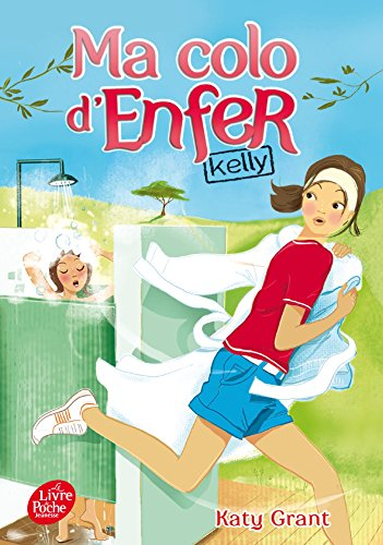 9782011611482: Ma Colo D'enfer/Kelly 1 (French Edition)