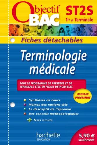 9782011611901: Objectif Bac - Fiches détachables - Terminologie médicale Terminale ST2S