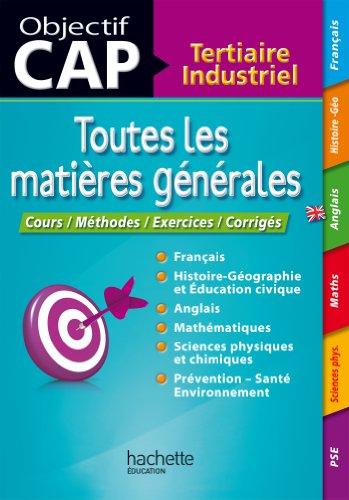 9782011612274: Toutes les matières générales CAP Tertiaire Industriel