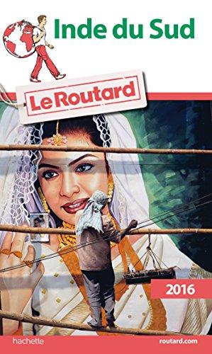 9782011612526: Guide du Routard Inde du Sud 2016 (Le Routard)