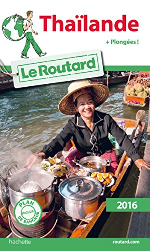 9782011612588: Guide du Routard Thailande 2016 (French Edition)