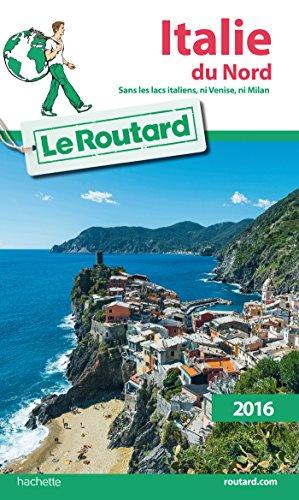9782011612601: Guide du Routard Italie du nord 2016 (Le Routard)