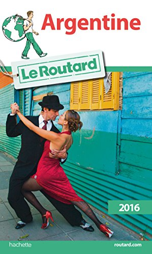 9782011612632: Guide du Routard Argentine 2016