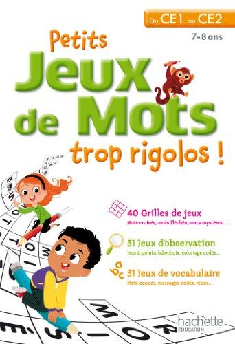 9782011612748: Petits jeux de mots trop rigolos - du CE1 au CE2
