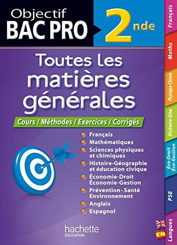 9782011622969: Objectif Bac - tout en un - Bac pro 2nde