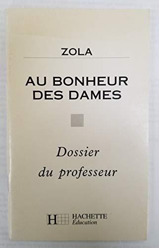 9782011666444: AU BONHEUR DES DAMES. Dossier du professeur