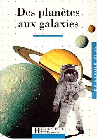 9782011666635: Des planètes aux galaxies