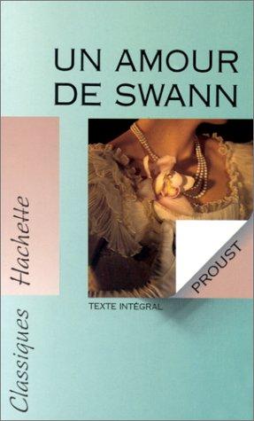 UN Amour De Swann (French Edition): Proust, Marcel