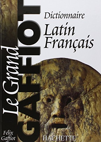 9782011667656: Dictionnaire latin-francais : Le grand Gaffiot (French Edition)