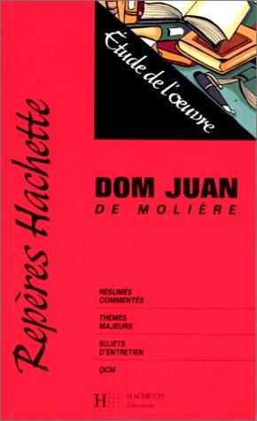 DOM JUAN DE MOLIERE ; ETUDE DE: MOLIERE ; DENYS