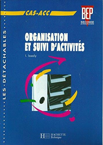 9782011668271: Organisation et suivi d'activités, CAS-ACC BEP, seconde professionnelle