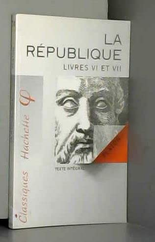 9782011669599: La : Livres VI et VII, texte int�gral (Classiques Hachette)