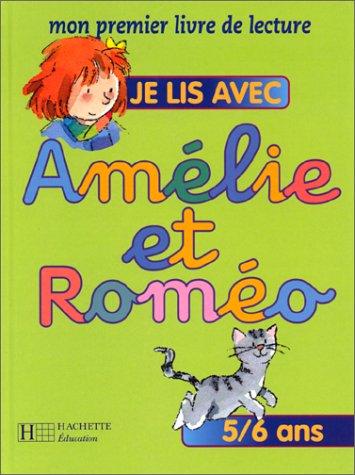 9782011669957: Je lis avec Amélie et Roméo 5/6 ans