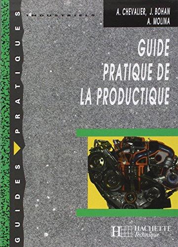 Guide pratique de la productique. Elève: Chevalier, A., Bohan,