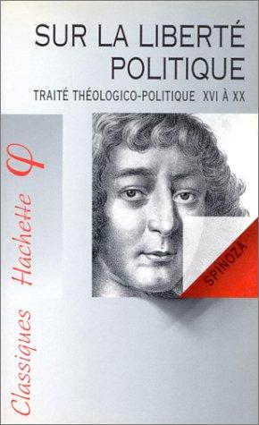 9782011670991: SUR LA LIBERTE POLITIQUE. Traité théologico-politique 16 à 20