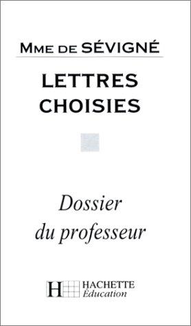 9782011671141: Classiques hachette-professeur : Lettres choisies