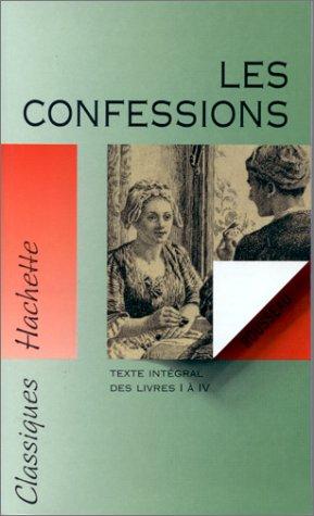 9782011672384: Les confessions: Récit