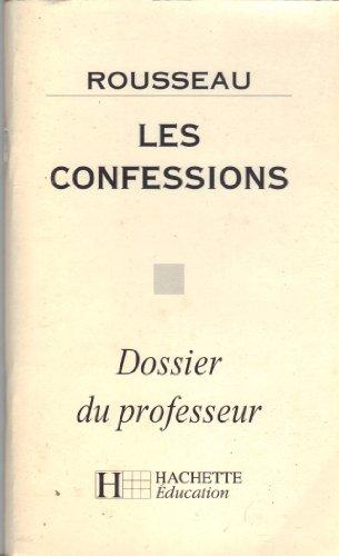 9782011672391: Les confessions, Rousseau: Dossier du professeur