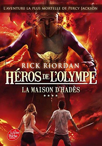 HÉROS DE L'OLYMPE T.04 : LA MAISON D'HADÈS: RIORDAN RICK