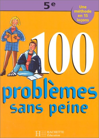 100 PROBLEMES SANS PEINE 5EME NED: BERLION,OLIVIER