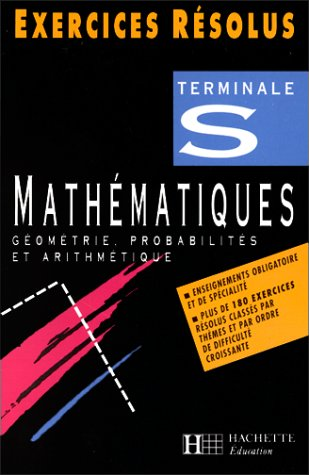9782011674227: Exercices r�solus : math�matiques terminale S g�om�trie