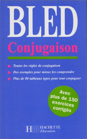 Bled conjugaison: Edouard Bled, Odette