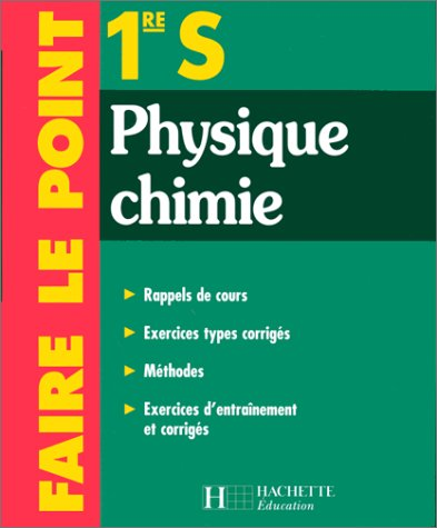 9782011674586: Physique chimie, 1re S