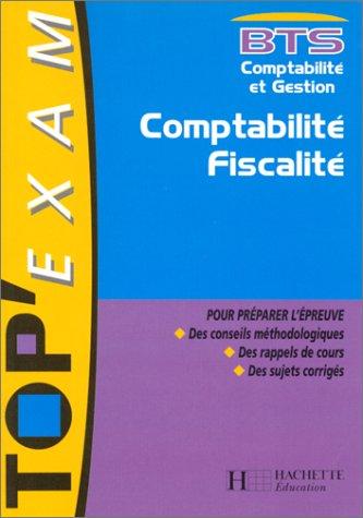 9782011674975: Comptabilité, fiscalité : BTS comptabilité et gestion