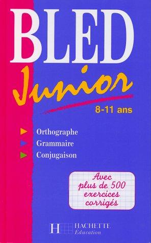 BLED JUNIOR. 8-11 ans: Berlion, Daniel