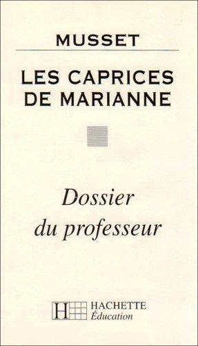 9782011678140: Les Caprices de Marianne (dossier du professeur)