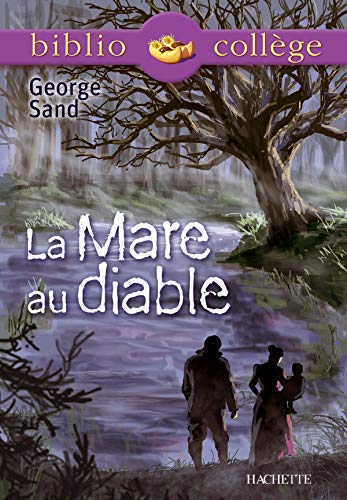 9782011678423: La Mare Au Diable (French Edition)