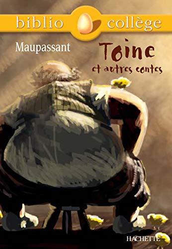 9782011678522: Toine ET Autres Contes + Notes, Questionnaires ET Dossier Par H Alvado (French Edition)