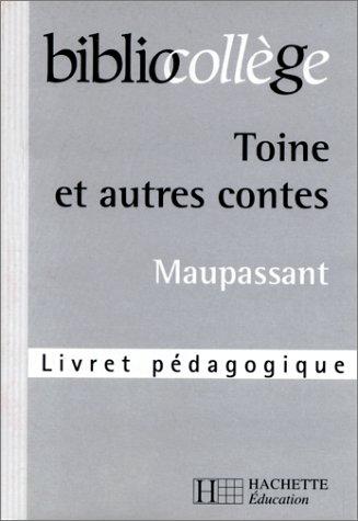 9782011678539: Biblio collège - professeur : Toine et autres contes normands