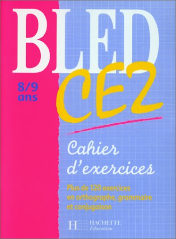 Cahier Bled, CE2: Berlion, Dezobry