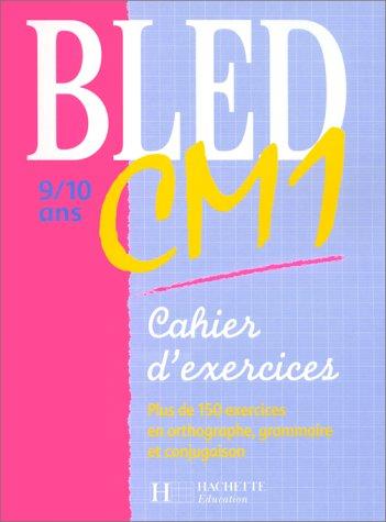 Cahier Bled, CM1: Berlion, Dezobry
