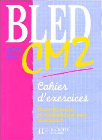9782011678652: Cahier Bled, CM2