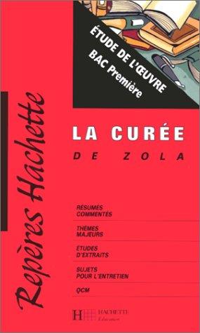9782011679079: La Cur�e, Zola : �tude de l'oeuvre