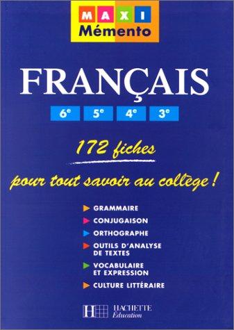 9782011679475: Fran�ais, 6�me, 5�me, 4�me, 3�me : 172 fiches pour tout savoir au coll�ge !