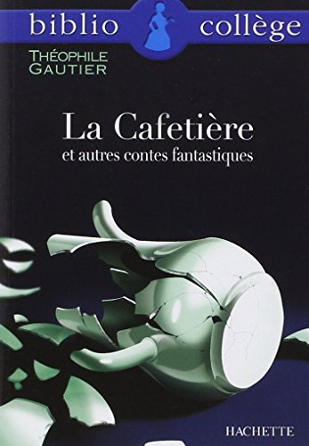 9782011679512: La Cafetière et autres contes fantastiques