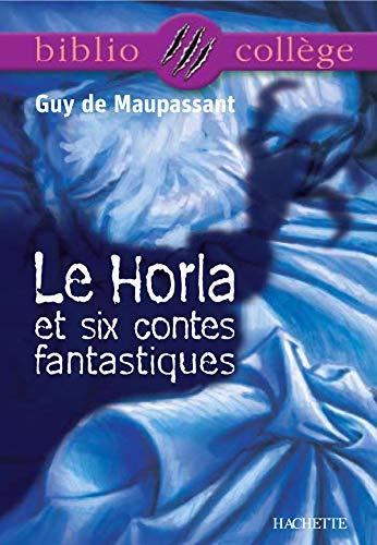 9782011679536: Le Horla et six contes fantastiques