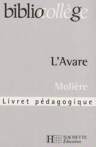 9782011679604: L'Avare. Professeur